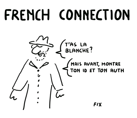 French Connection - T'as la blanche - Mais avant montre ton ID et ton AUTH