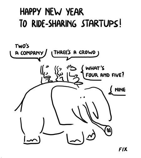 Happy New To Year Ride Sharing Startups - Two's a company - Three's a Crowd - What's Four and Five - Nine