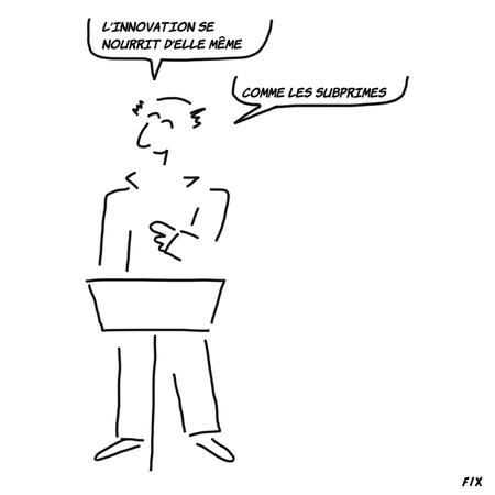 ... et les subprimes se nourrissaient d'innovations financières ...
