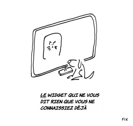 """... un widget qui dirait, façon Magritte, """"je ne suis pas un widget"""" ?"""
