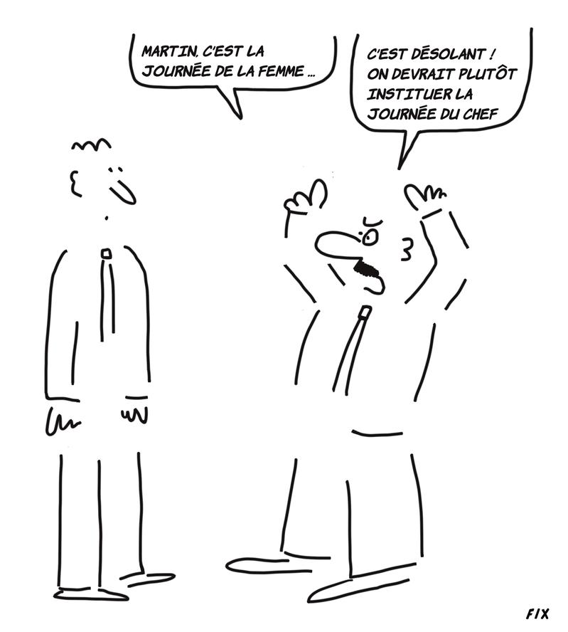 http://dessinsdefix.viabloga.com/images/Martin_c_est_la_Journee_de_la_Femme___C_est_desolant___On_devrait_plutot_instituer_la_Journee_du_Chef_K_t.800.png