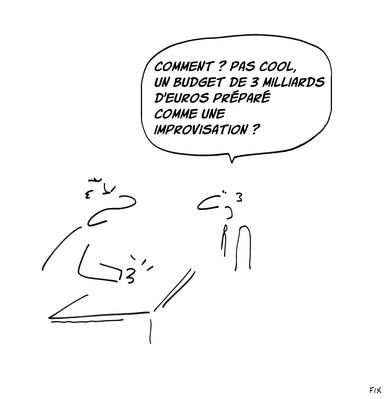 Et une impro préparée comme un budget de 3 milliards d'euros, c'est une impro?