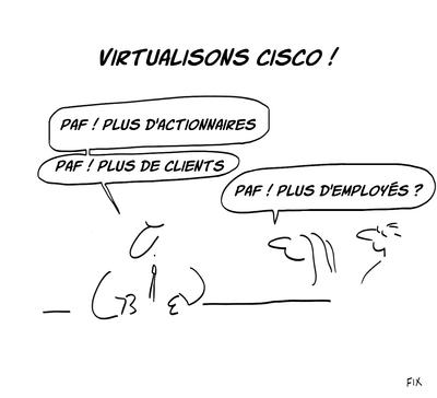 Et virtualisons aussi le profit, pendant qu'on y est